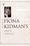 Best of Fiona Kidman's Short Stories cover